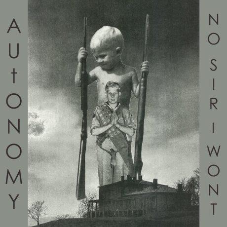 Autonomy No Sir I Wont