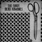 Sioux Dead Ramones