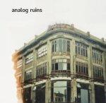 Analog Ruins