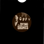 Dying Shames