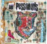 Pessimists