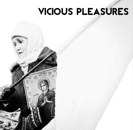 Vicious Pleasures