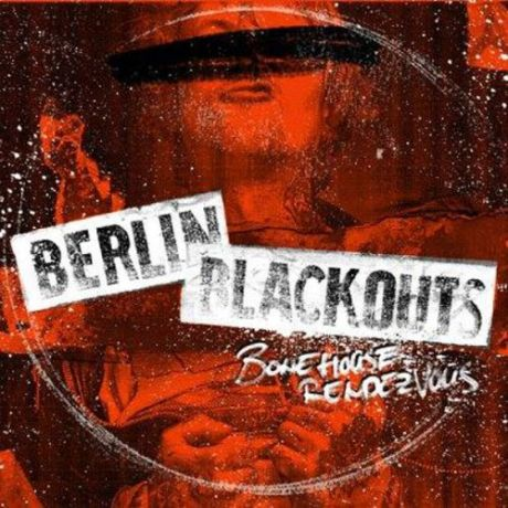 52346_Berlin-Blackouts-bonehouse-rendezvous.jpg