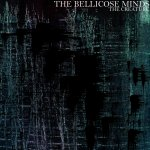 Bellicose Minds – The Creature