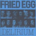 Fried Egg Delirium