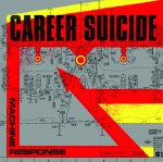 Career Suicide - Machine Response
