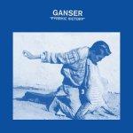 Ganser - Pyrrhic Victory