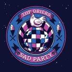 Driers Sad Party
